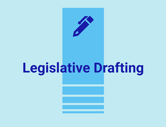 Legislative Drafting Process: Briefing Sessions